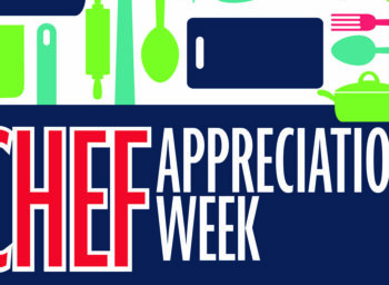Food Unites Us and Chefs Inspire Us: Celebrating Chef Appreciation Week 2021