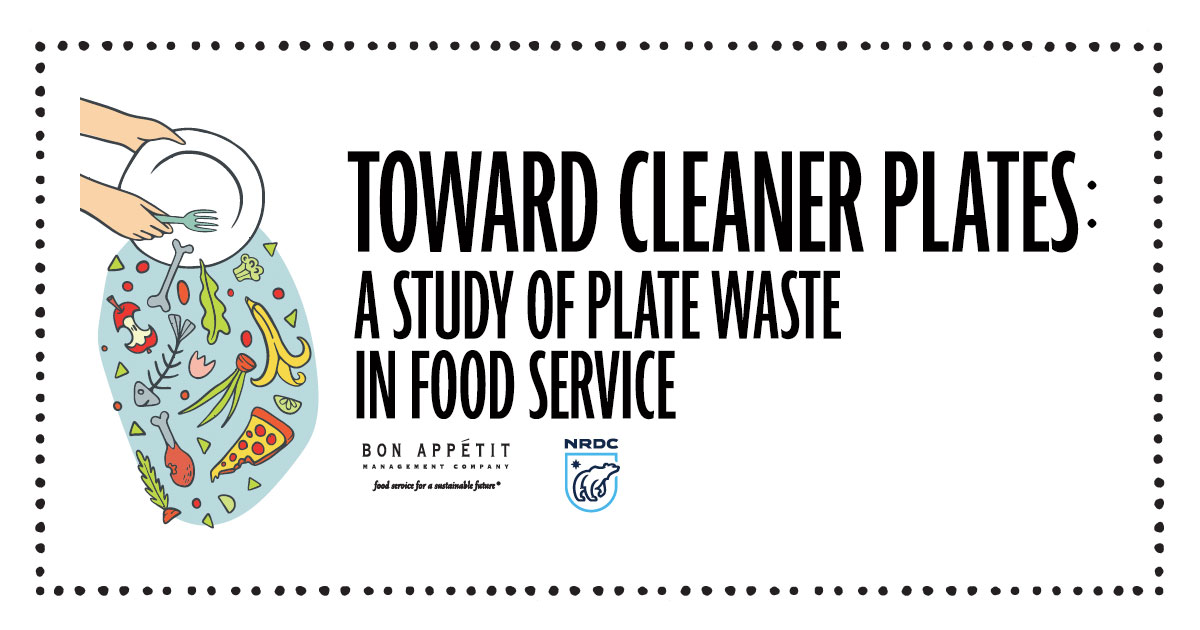 Toward Cleaner Plates: A Study of Plate Waste in Food Service