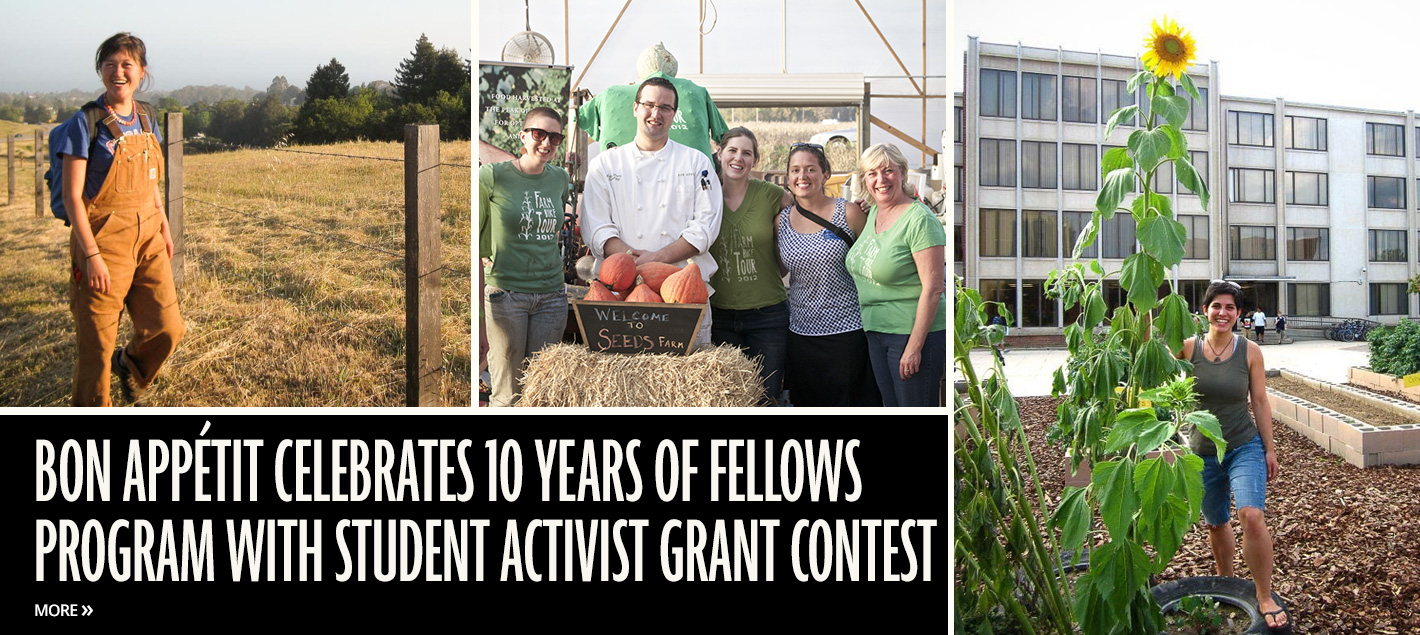 Images of young people and text: ON APPÉTIT MARKS 10 YEARS OF FELLOWS PROGRAM WITH STUDENT ACTIVIST GRANT CONTEST